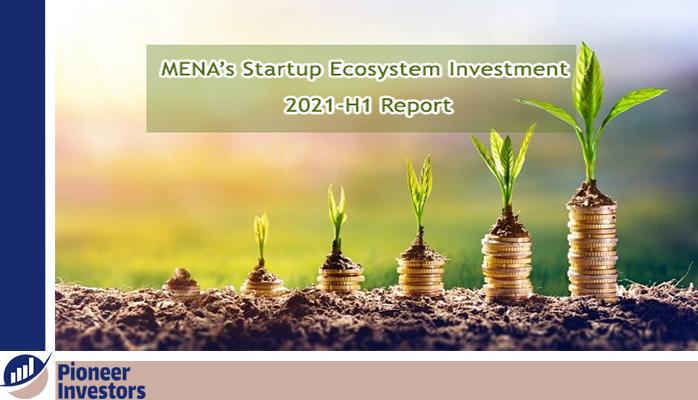 MENA's Startup Ecosystem Investment 2021-H1 Report