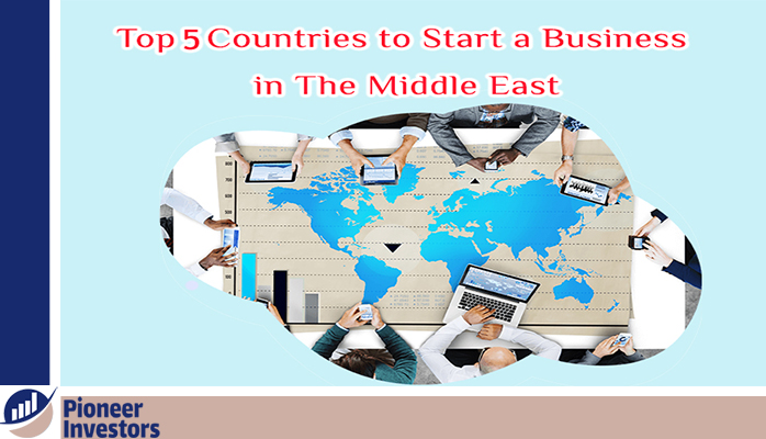 top 5 countries to start a business in the middle east